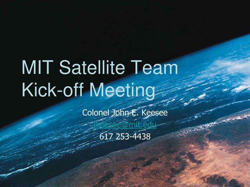 mit satellite team kick off meeting