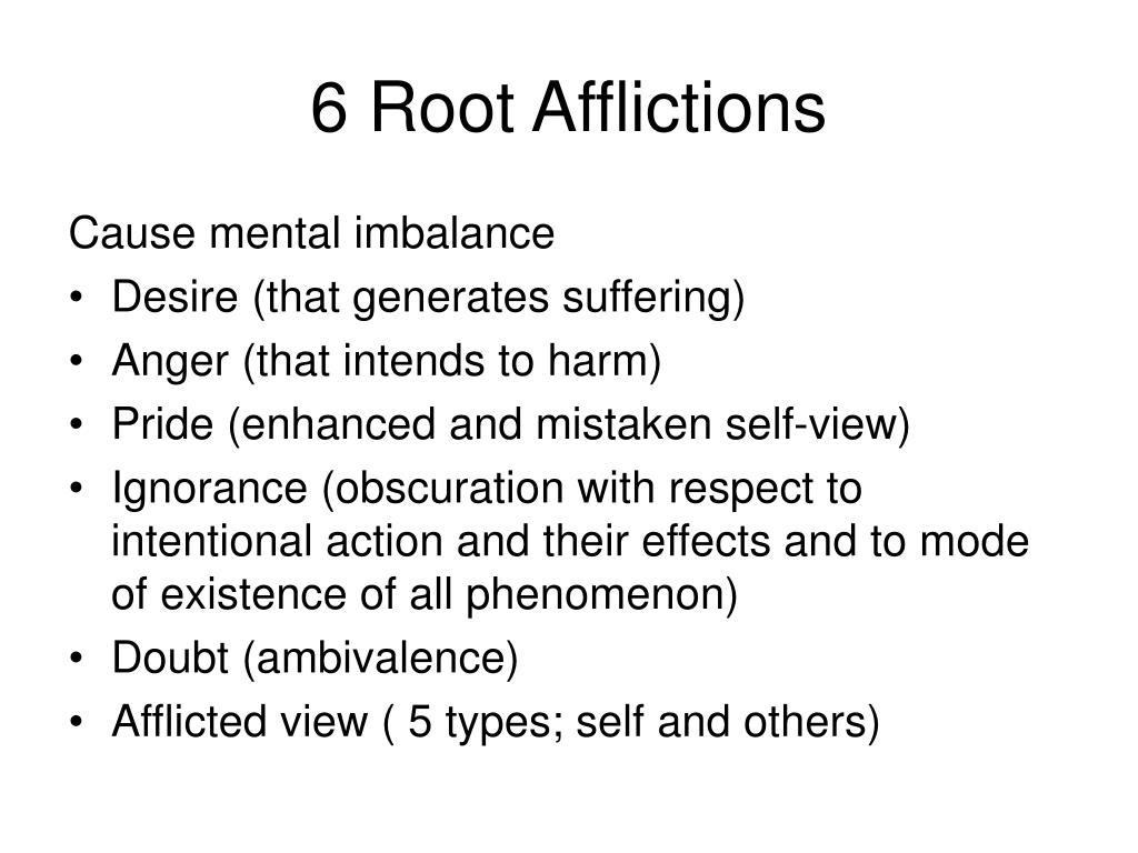 6 Root Afflictions