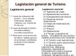 legislaci n general de turismo