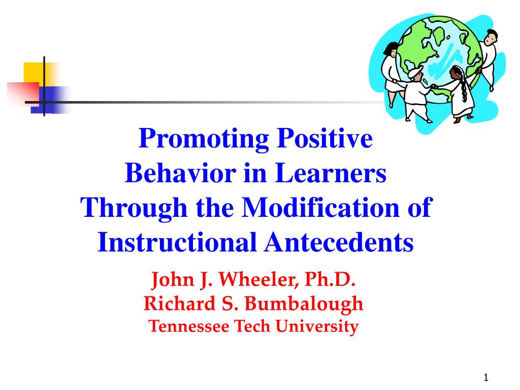 Promoting Positive Behavior in Learners Through the Modification of Instructional Antecedents