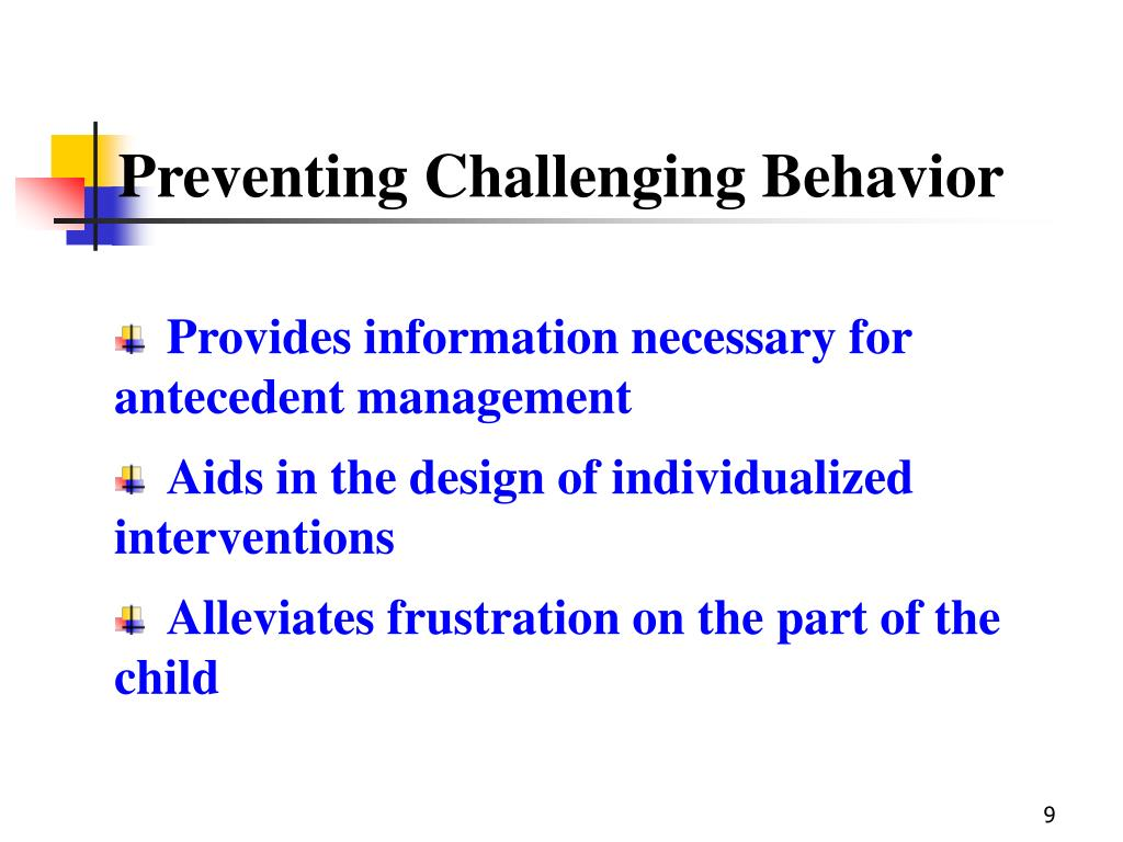 Preventing Challenging Behavior