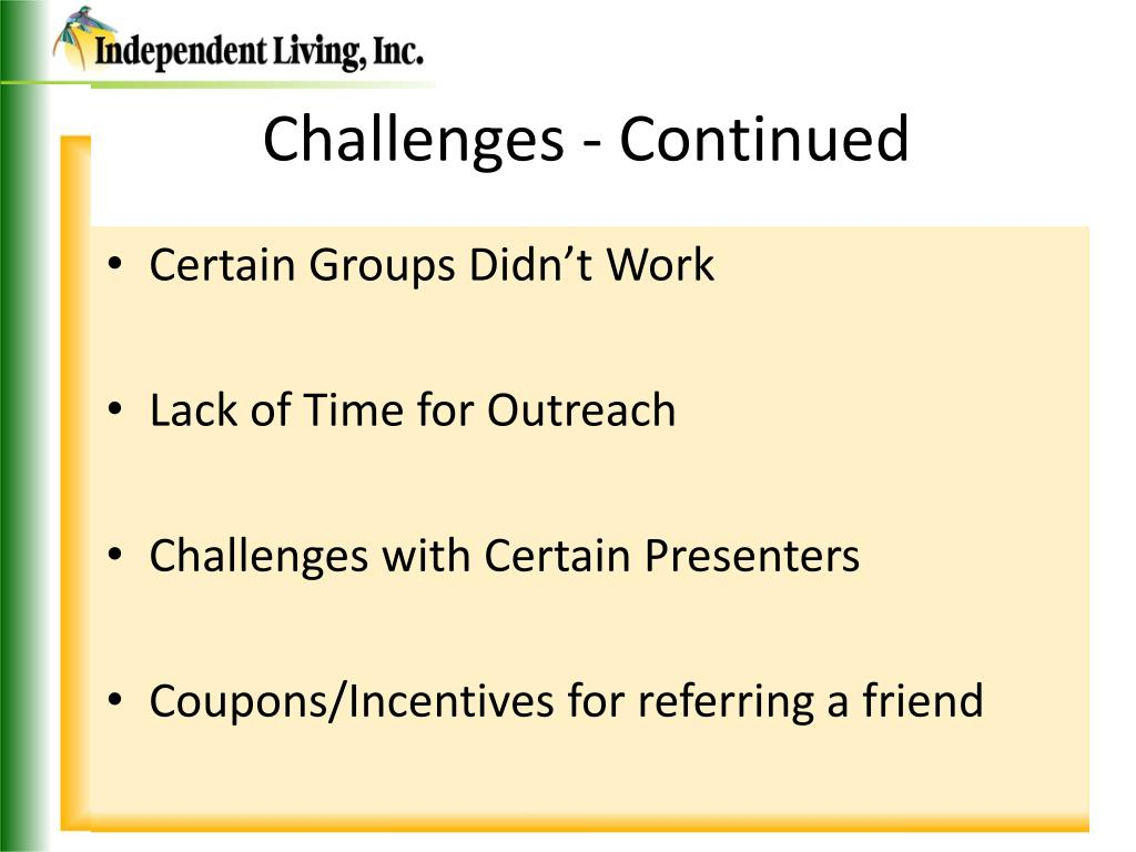 Challenges - Continued