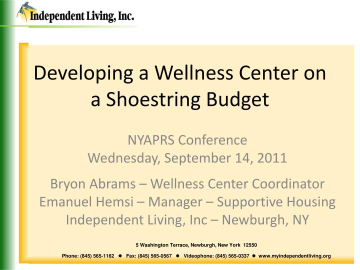 Developing a wellness center on a shoestring budget l.jpg