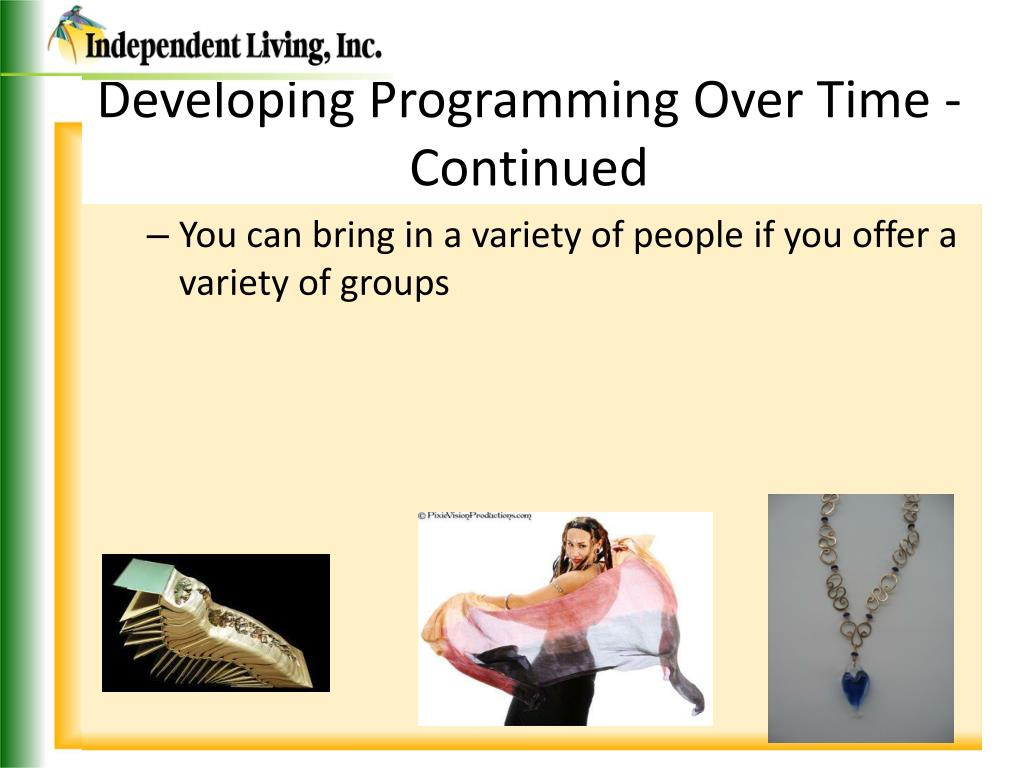 Developing Programming Over Time - Continued