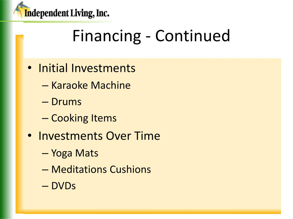 Financing - Continued