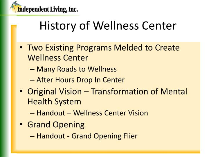 History of wellness center