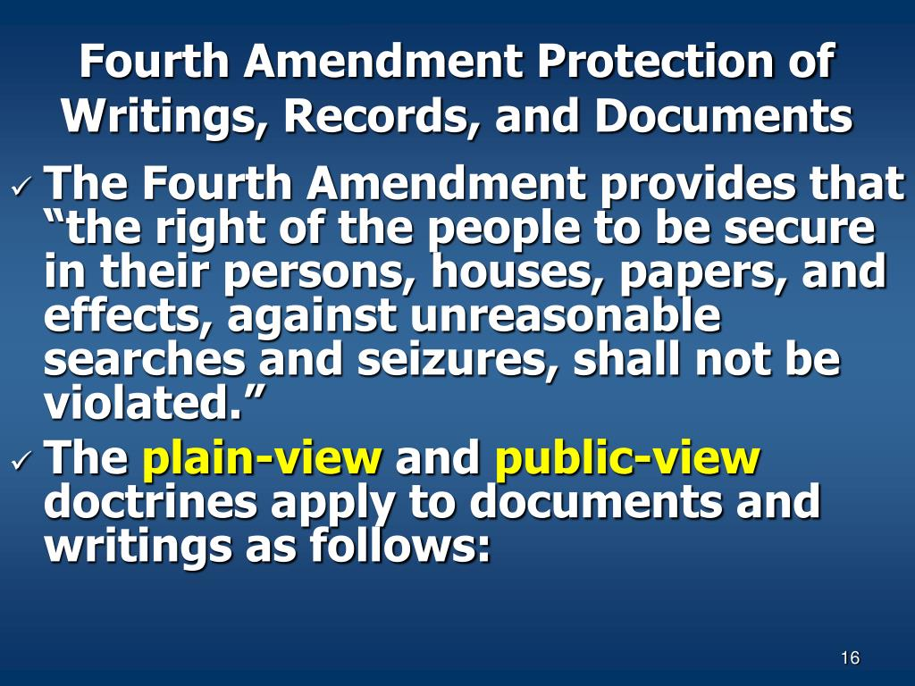 Fourth Amendment Protection of Writings, Records, and Documents