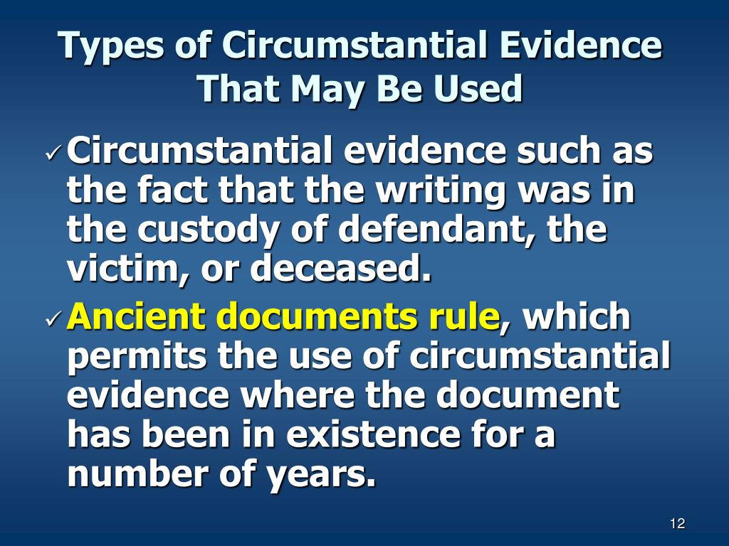 Types of Circumstantial Evidence That May Be Used