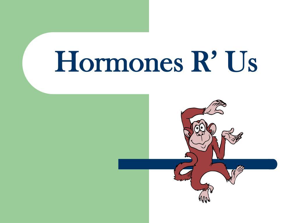 hormones r us