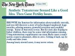 synthetic testosterone seemed like a good idea then came fertility issues
