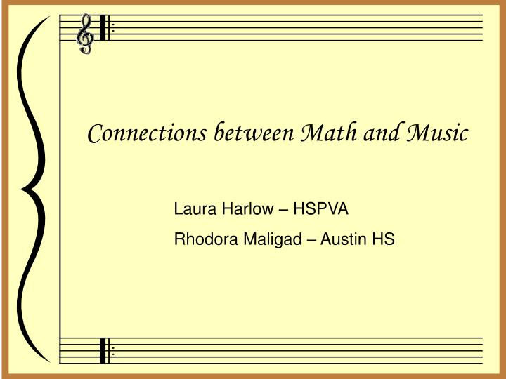 Connections between Math and Music