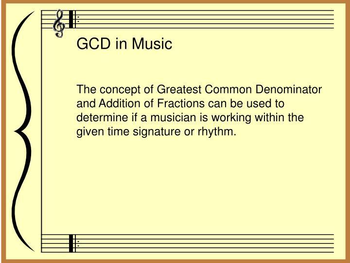 GCD in Music