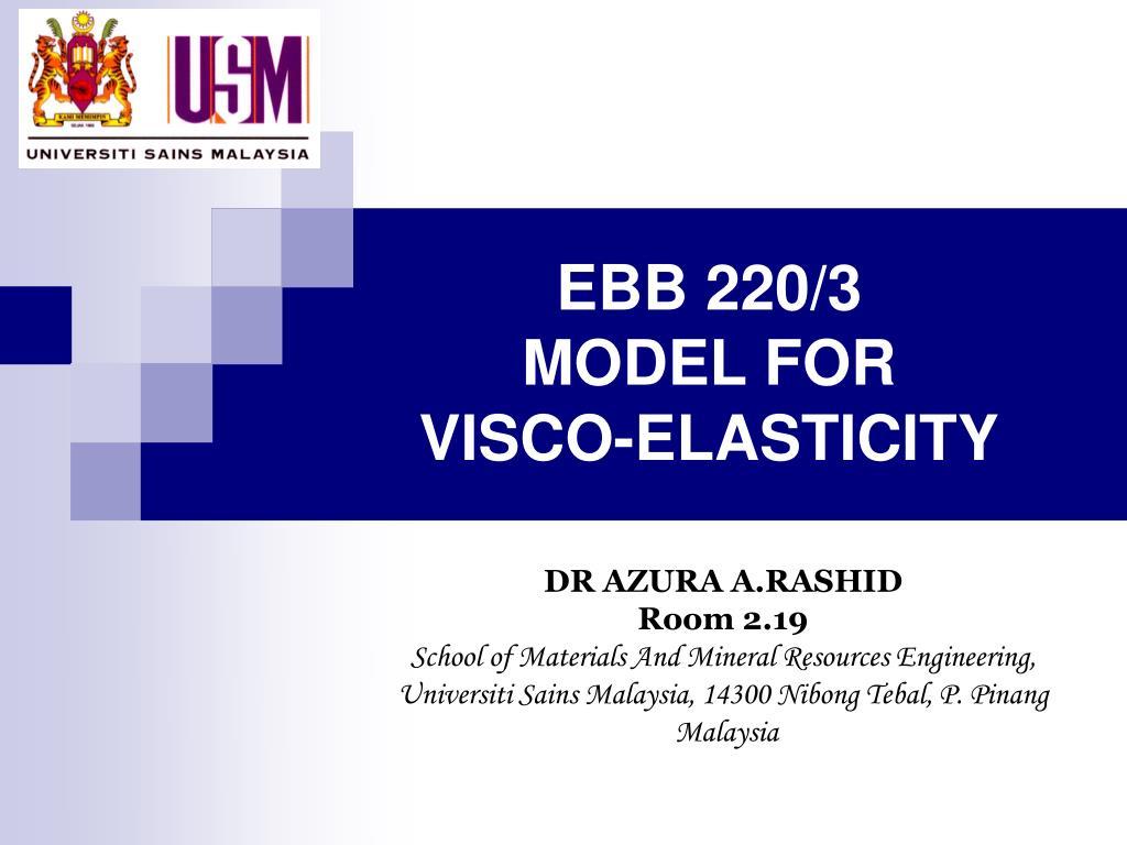 ebb 220 3 model for visco elasticity
