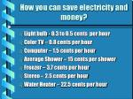 how you can save electricity and money