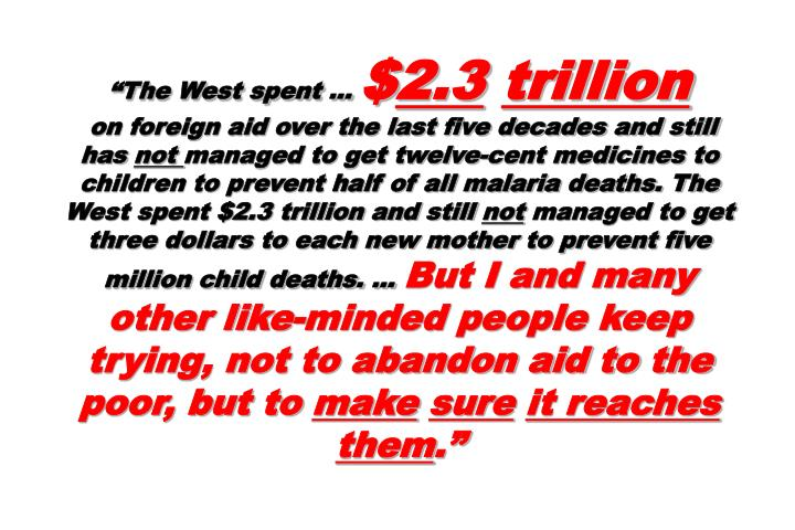 """The West spent …"
