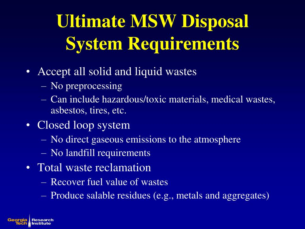 Ultimate MSW Disposal System Requirements
