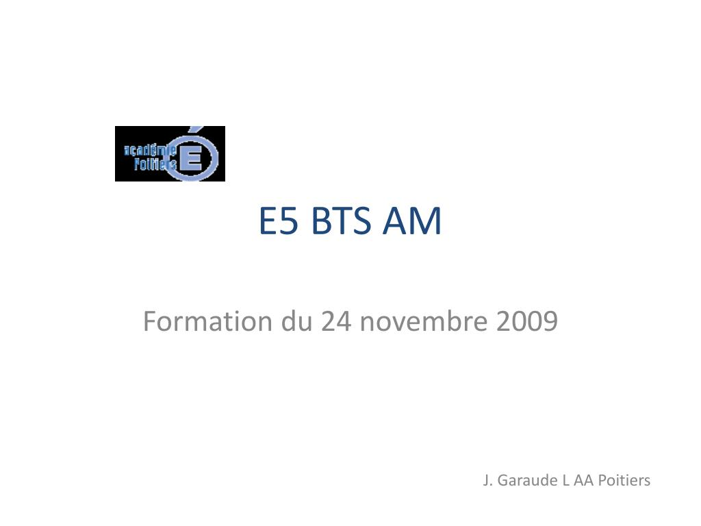 E5 BTS AM