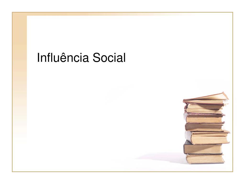 influ ncia social