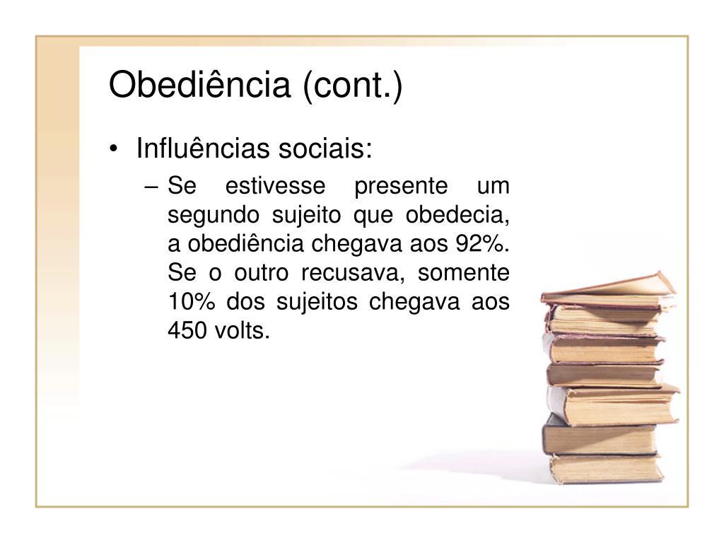 Obediência (cont.)