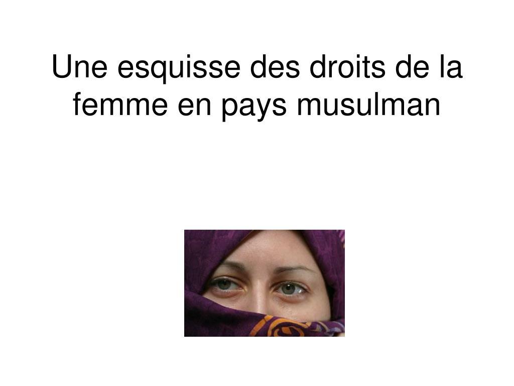 Une esquisse des droits de la femme en pays musulman