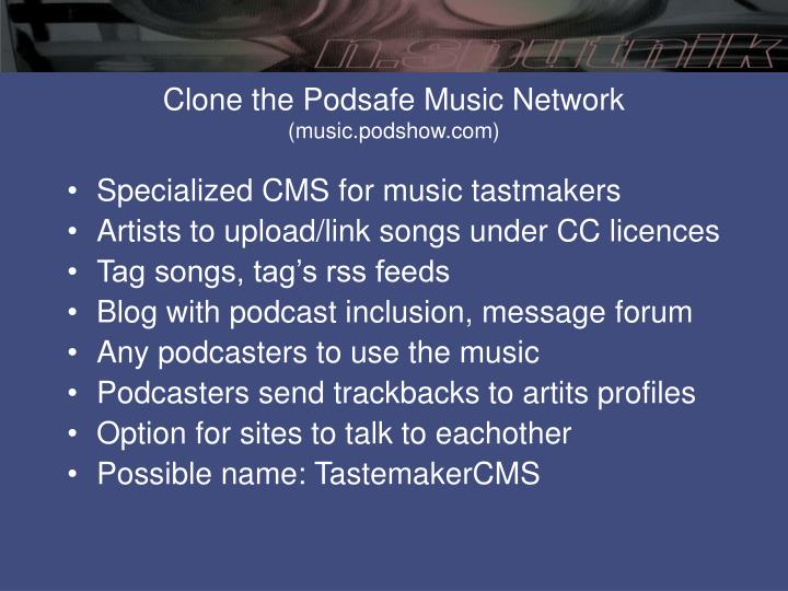 Clone the Podsafe Music Network