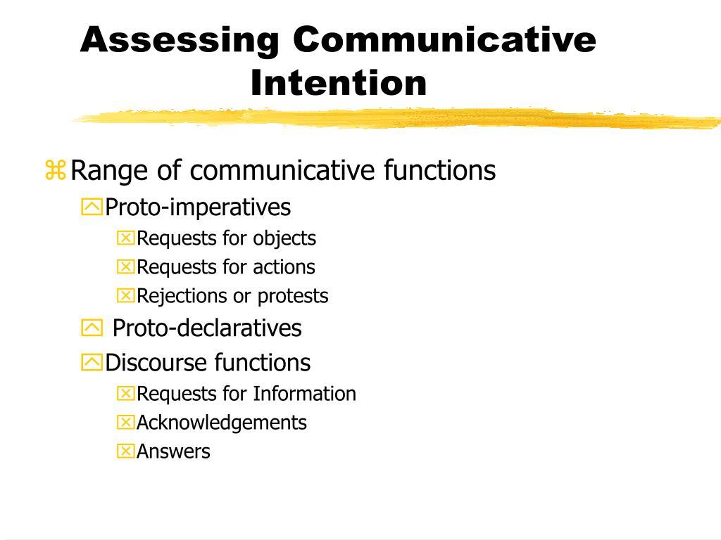 Assessing Communicative Intention
