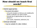 how should we teach first words35
