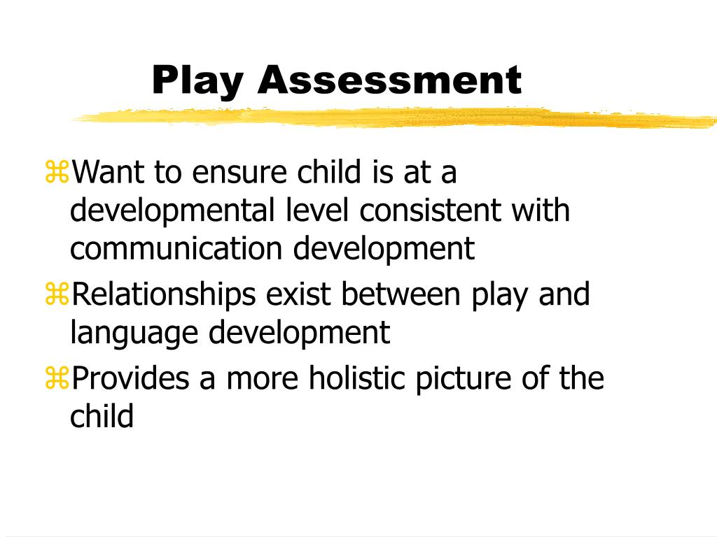 Play Assessment