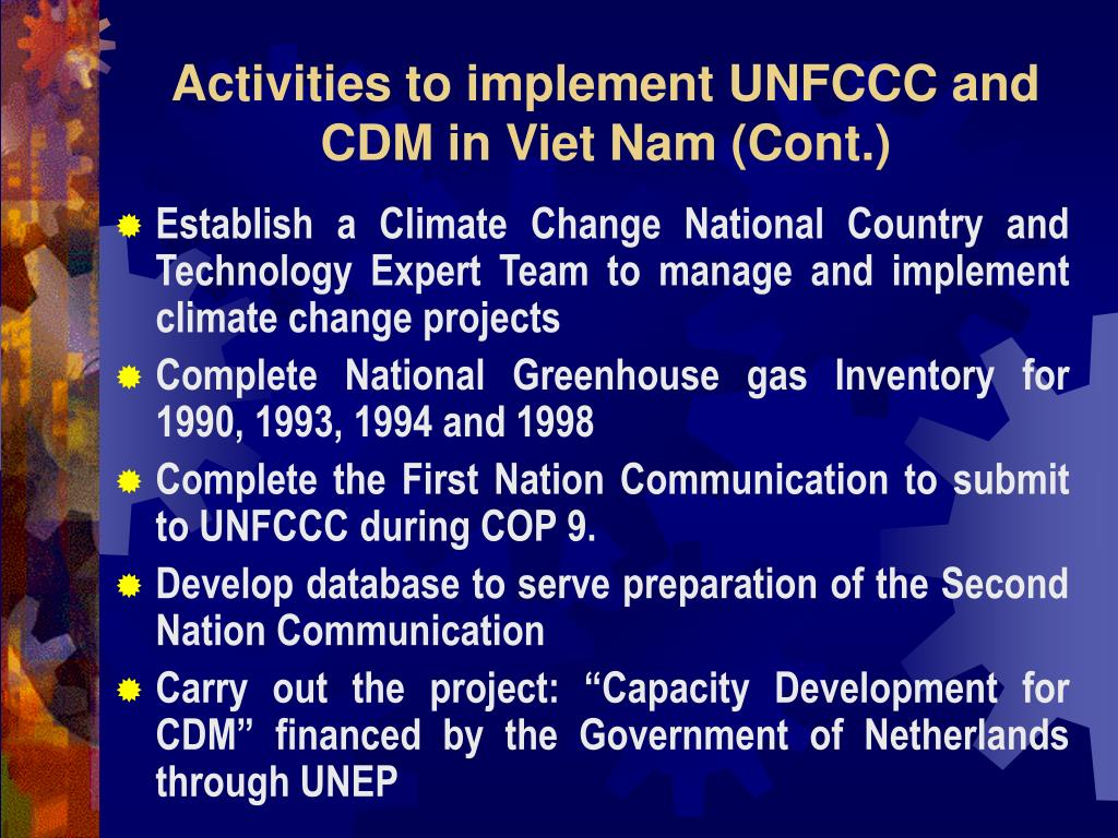 Activities to implement UNFCCC and CDM in Viet Nam (Cont.)