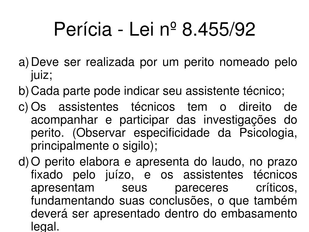 Perícia - Lei nº 8.455/92
