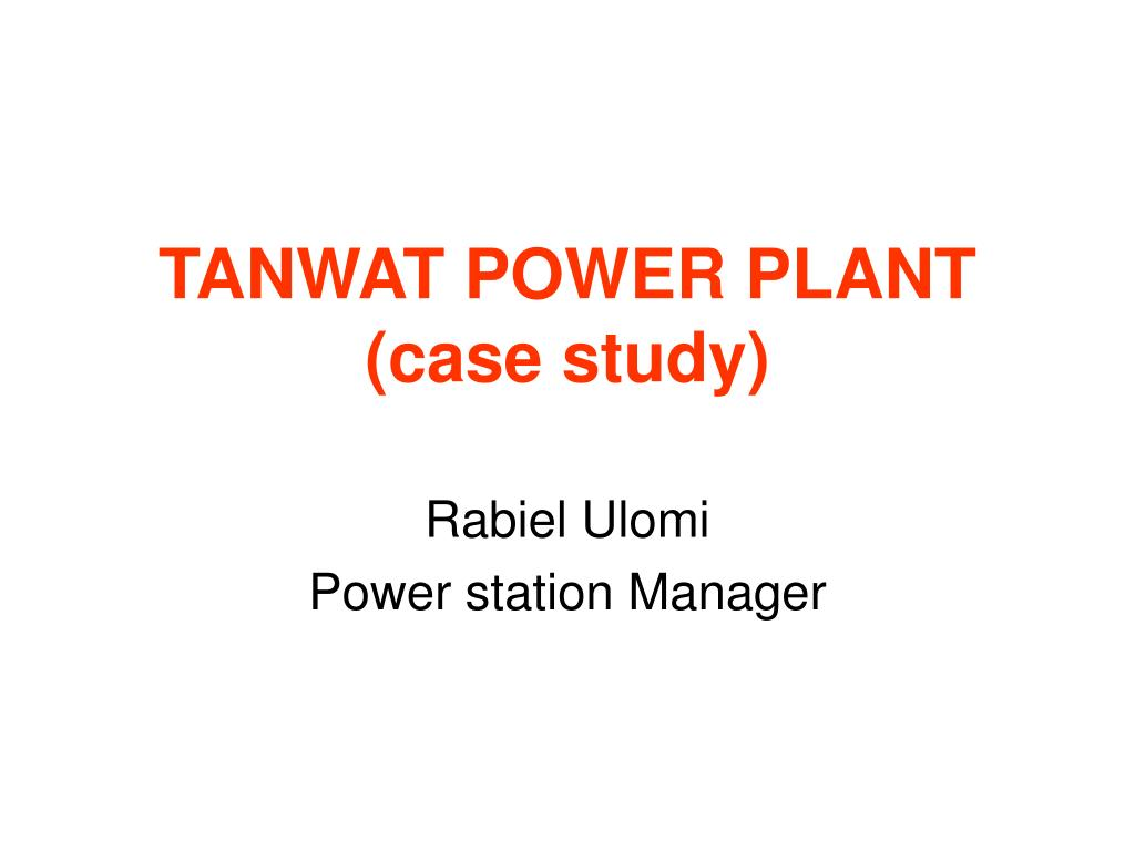 TANWAT POWER PLANT