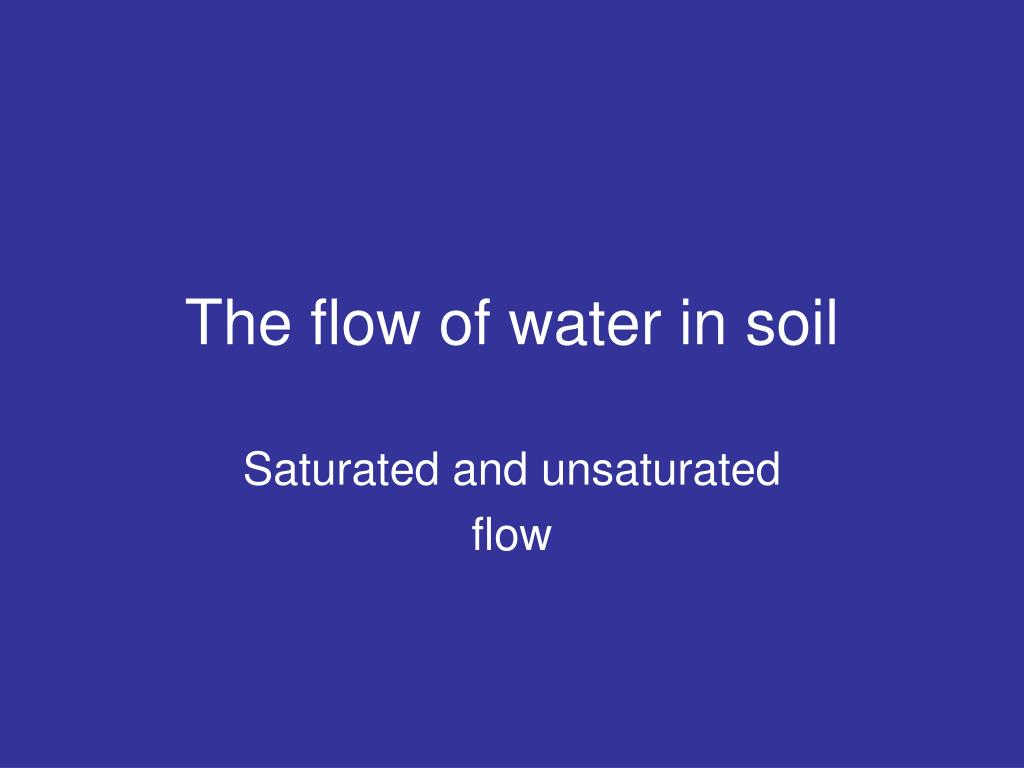 The flow of water in soil