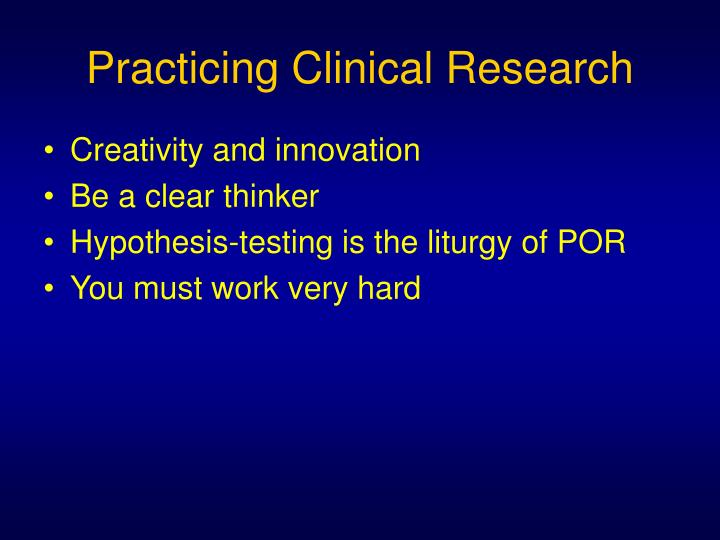 Practicing Clinical Research