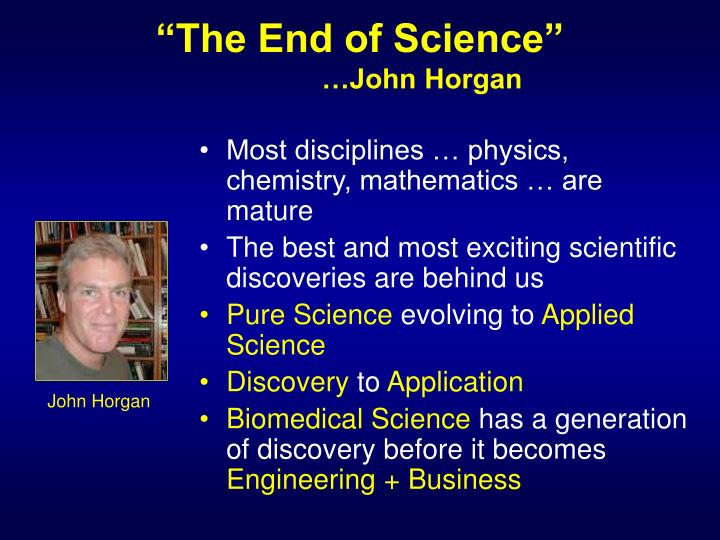"""The End of Science"""
