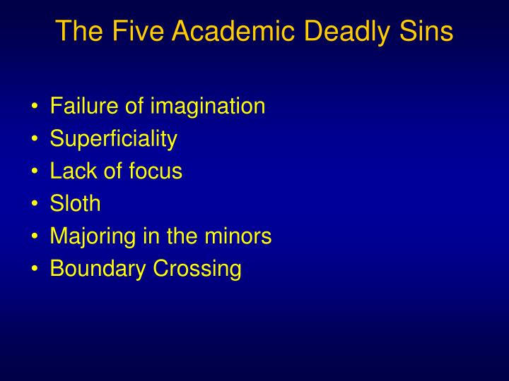 The Five Academic Deadly Sins