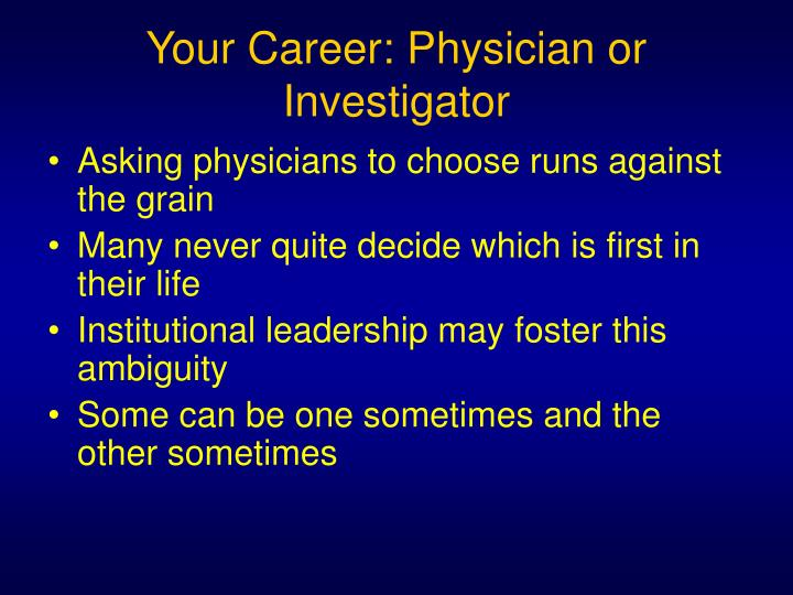 Your Career: Physician or