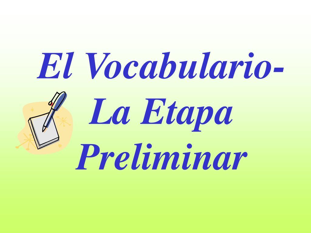 El Vocabulario-La Etapa Preliminar