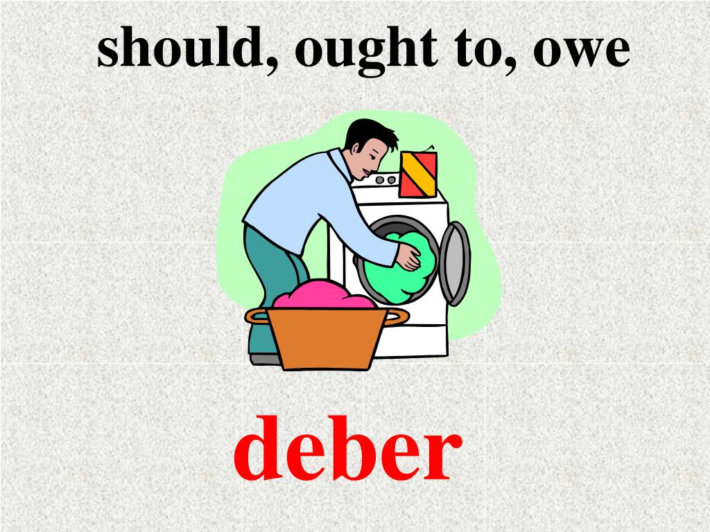 should, ought to, owe