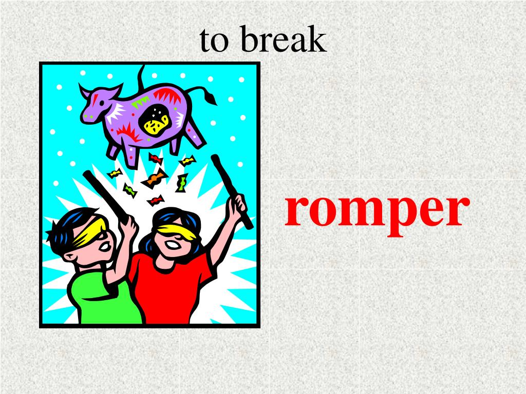 to break