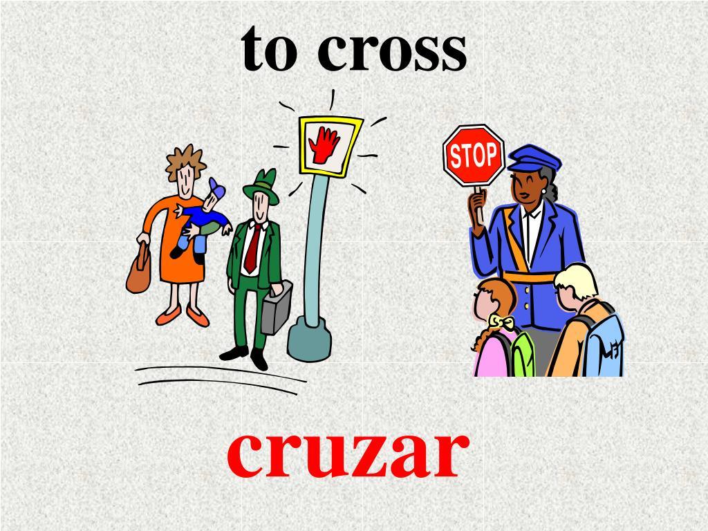 to cross