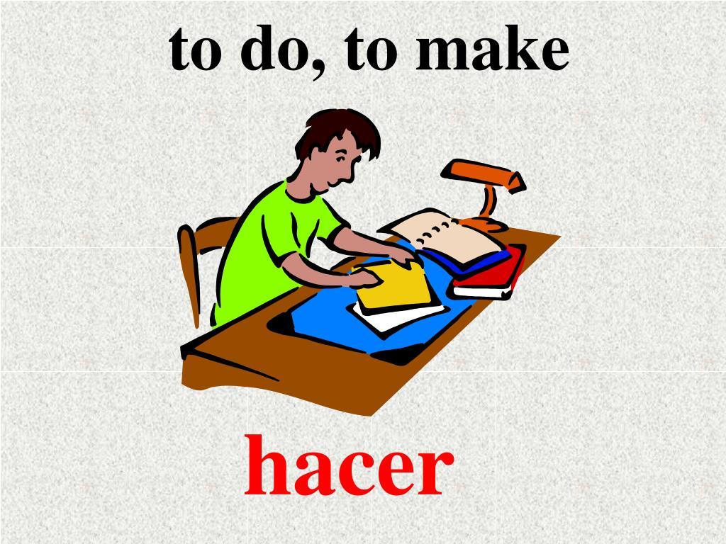 to do, to make