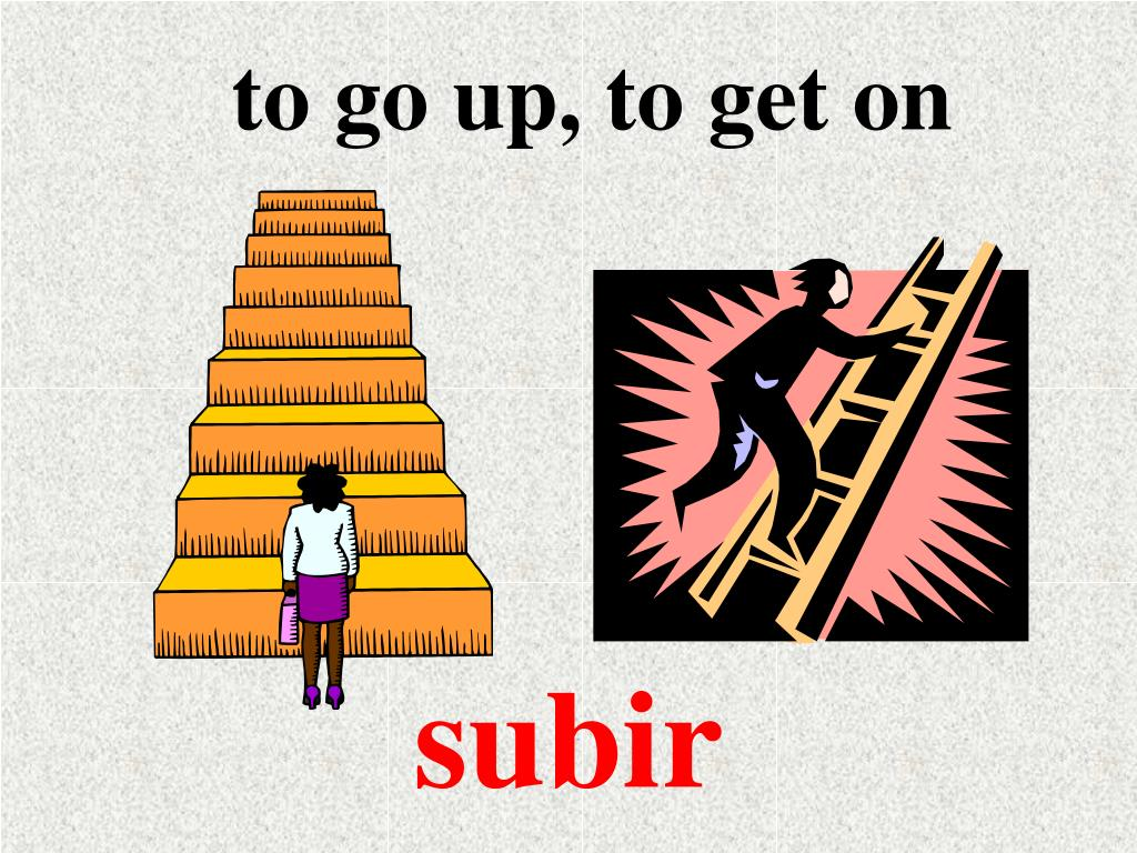 to go up, to get on
