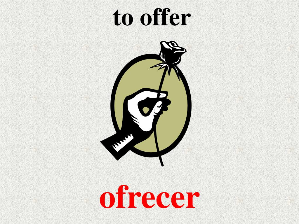 to offer