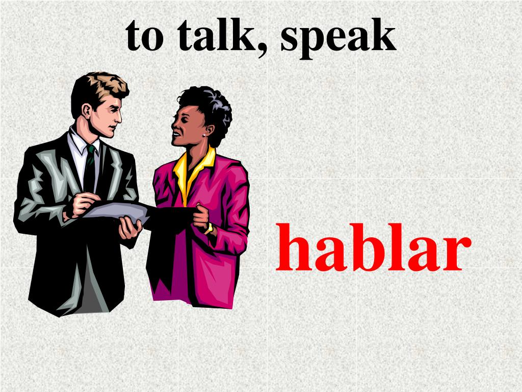 to talk, speak
