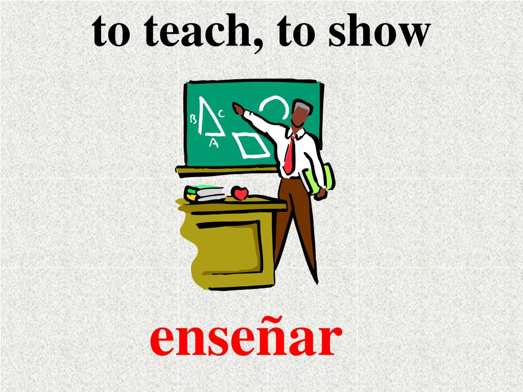 to teach, to show