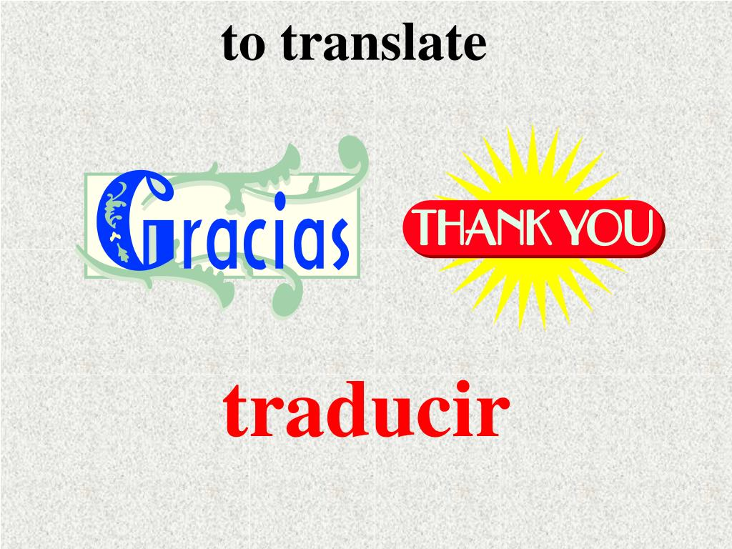 to translate