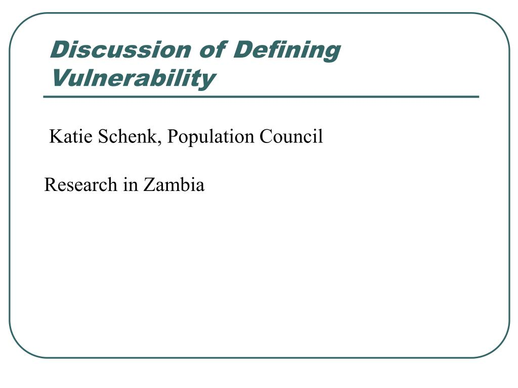 Discussion of Defining Vulnerability