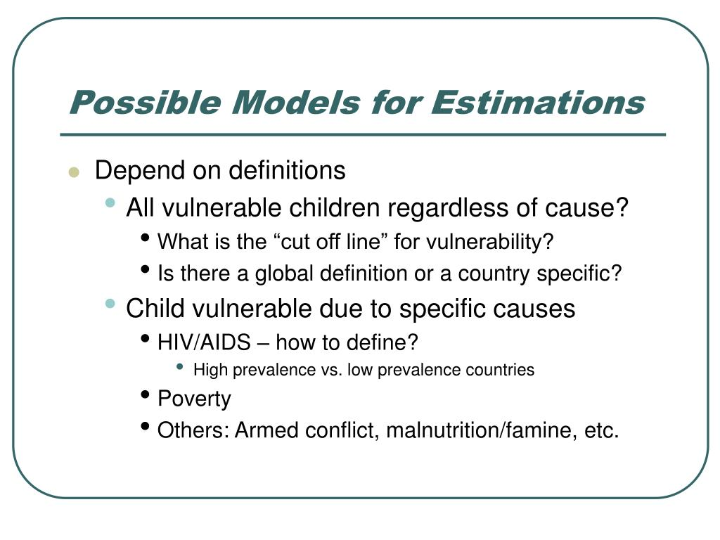Possible Models for Estimations
