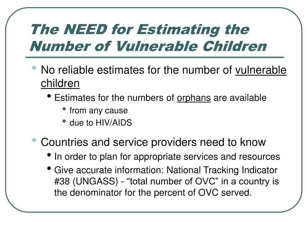 The NEED for Estimating the Number of Vulnerable Children