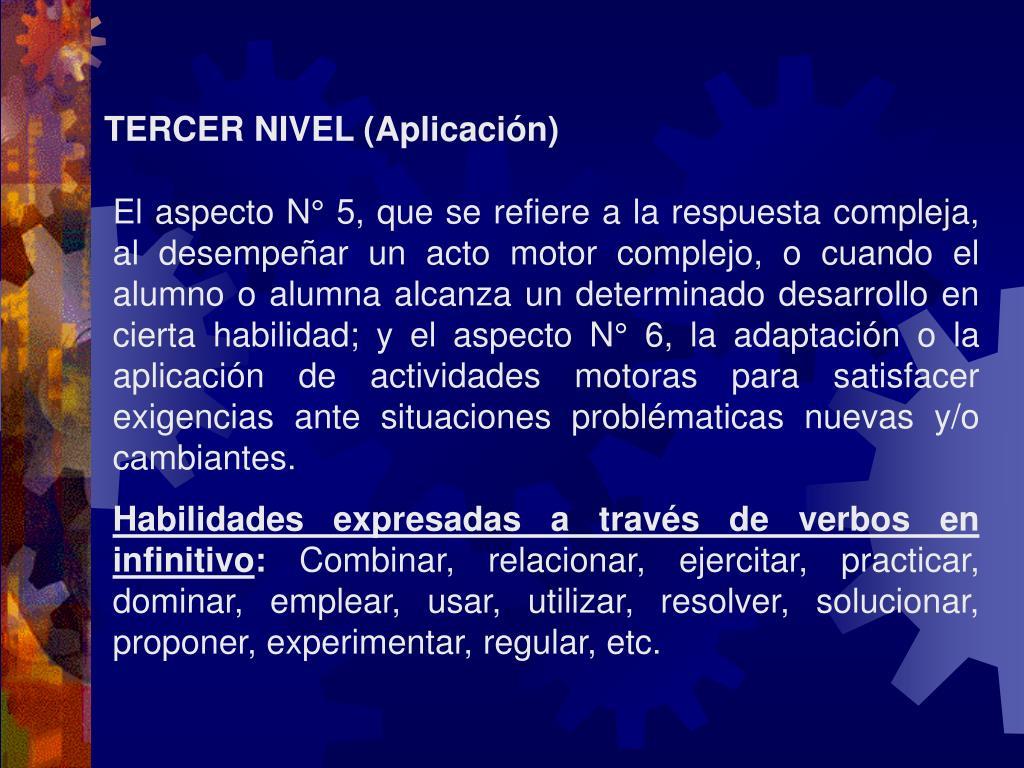 TERCER NIVEL (Aplicación)